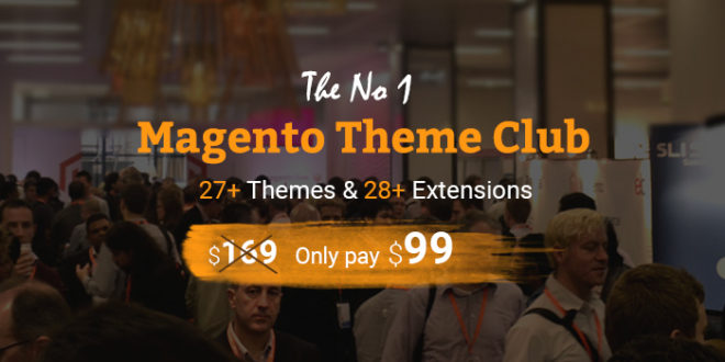 Benefits when joining Magento theme club on Cmsmart